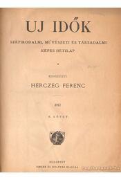 Uj Idők 1912. II. kötet - Régikönyvek