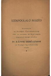 Székfoglaló beszéd - Dr. Kálnoki Bedő Sándor - Régikönyvek