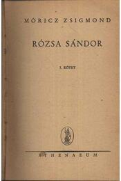 Rózsa Sándor I. kötet Rózsa Sándor a lovát ugratja - Régikönyvek
