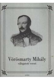 Vörösmarty Mihály válogatott versei - Régikönyvek