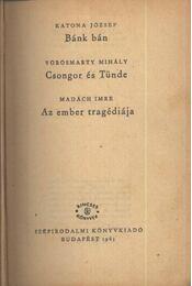Bánk bán - Csongor és Tünde - Az ember tragédiája - Régikönyvek