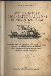 Egy muskétás csodálatos kalandjai és viszontagságai - Régikönyvek