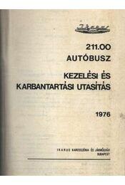 Ikarus 211.00 autóbusz kezelési és karbantartási utasítás - Régikönyvek