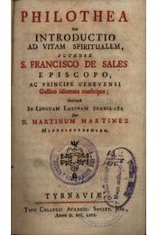 Philothea Seu itroductio ad vitam spiritualem - Régikönyvek