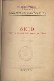 Skid, vagy a csavargók köztársasága - Régikönyvek