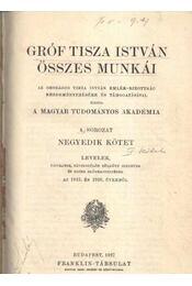 Gróf Tisza István összes munkái IV. kötet - Régikönyvek