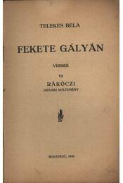 Fekete gályán (dedikált) - Régikönyvek