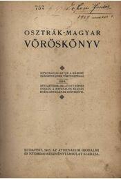 Osztrák-Magyar Vöröskönyv - Régikönyvek