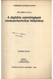 A digitális számítógépek rendszertechnikai felépítése - 1992 - Régikönyvek