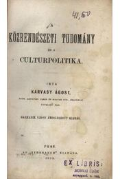 A közrendészeti tudomány és a culturpolitika - Régikönyvek