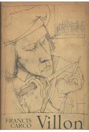 Villon - Carco, Francis - Régikönyvek