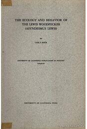 The ecology and behaviour of the Lewis Woodpecker - Carl E. Bock - Régikönyvek