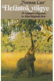 Elefántok völgye - Carr, Norman - Régikönyvek