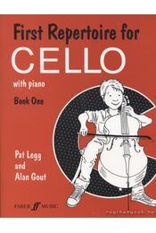 First Repertoire for Cello with piano - Book one - Legg, Pat, Gout, Alan - Régikönyvek
