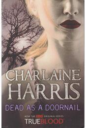 Dead as a Doornail - Charlaine Harris - Régikönyvek