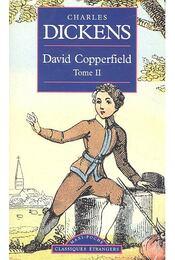 David Copperfield, Tome II, - Charles Dickens - Régikönyvek