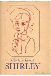 Shirley - Charlotte Brontë - Régikönyvek