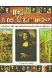 100 híres festőművész - Charlotte Gerlings - Régikönyvek