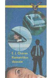 Romantikus dosszié - Charon, E. J. - Régikönyvek