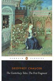 The Canterbury Tales : The First Fragment - Chaucer, Geoffrey - Régikönyvek