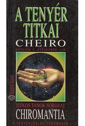 A tenyér titkai - Cheiro - Régikönyvek