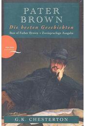 Pater Brown - Die besten Geschichten - CHESTERTON, G.K. - Régikönyvek