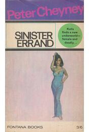 Sinister Errand - Cheyney, Peter - Régikönyvek