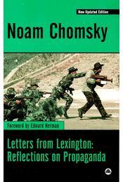 Letters from Lexington: Reflection on Propaganda - Chomsky, Noam - Régikönyvek