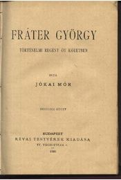 Fráter György I-V. kötet - Régikönyvek