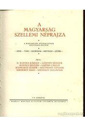 A Magyarság néprajza I-IV. kötet - Régikönyvek