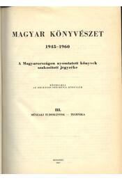 Magyar Könyvészet 1945-1960 III. - Régikönyvek