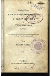 Elbeszélések a magyarországi protestáns egyház hitbajnokainak és vértanuinak életéből - Régikönyvek