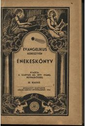 Evangélikus keresztyén énekeskönyv - Régikönyvek