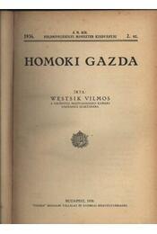 Homoki gazda - Régikönyvek