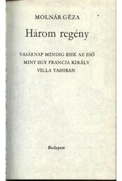Három regény - Molnár Géza - Régikönyvek