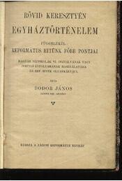 Rövid keresztyén egyháztörténelem - Régikönyvek