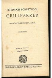 Grillparzer I-II. - Régikönyvek