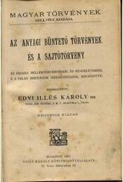Az anyagi büntető törvények és a sajtótörvény - Régikönyvek