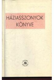 Háziasszonyok könyve - Régikönyvek