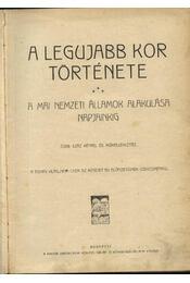 A legujabb kor története - Régikönyvek