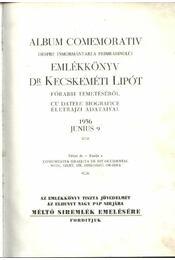 Emlékkönyv Dr.Kecskeméti Lipót főrabbi temetéséről, életrajzi adataival 1936. junius 9 - Régikönyvek