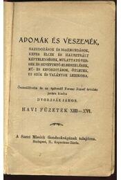 Adomák és veszemék XIII-XVI. füzet - Régikönyvek