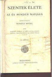 Szentek élete III kötet - Régikönyvek