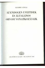 Az endogen uvetisek és általános orvosi vonatkozásaik - Régikönyvek