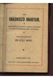 Az imádkozó magyar - Régikönyvek