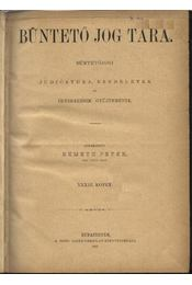 Büntető jog tára, Polgári törvénykezés XXXIII. kötet (1896. év) - Régikönyvek