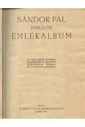 Sándor Pál jubileumi emlékalbum (1901-1930) - Régikönyvek