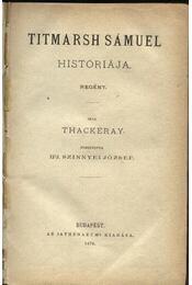 Titmarsh Sámuel históriája - Régikönyvek
