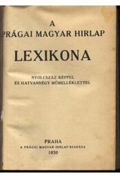 A Prágai Magyar Hírlap lexikona - Régikönyvek
