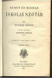 Német és magyar iskolai szótár - Régikönyvek